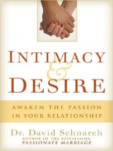 Intimacy and Desire David Schnarch